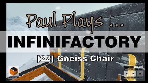 INFINIFACTORY - 22 - Gneiss Chair