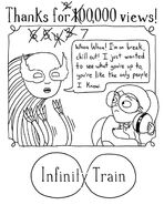 700,000 Views Infinity Train