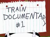 The Train Documentaries (Minisodes)