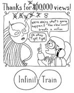 800,000 Views Infinity Train