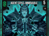 Agent Coyle, Immovable