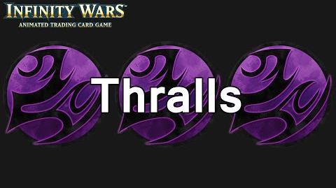 Infinity Wars - Decks - Thralls