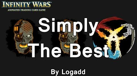 Infinity Wars - Decks - Simply The Best (By Logadd)