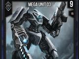Mega Unit 03