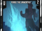 Purge The Unworthy