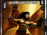 Aberion, Champion Of Force