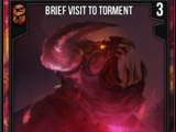 Brief Visit To Torment