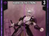 Hubris of the Strong