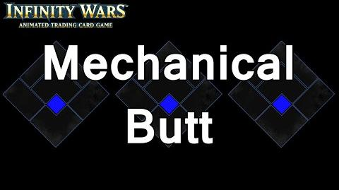 Infinity Wars - Decks - Mechanical Butt
