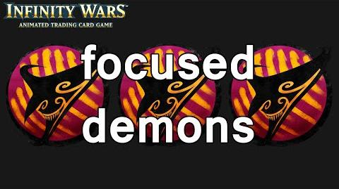 Infinity Wars - Decks - Focused Demons