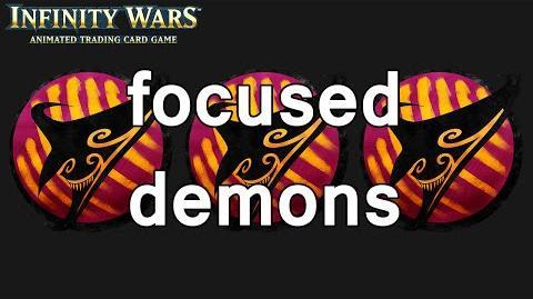 Infinity Wars - Decks - Focused Demons
