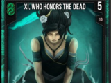 Xi, Who Honors The Dead