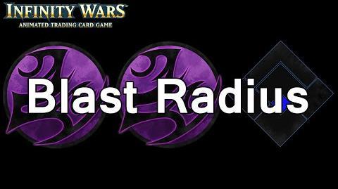 Infinity Wars - Decks - Blast Radius