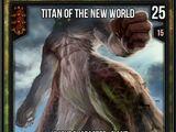 Titan of the New World