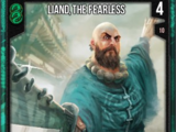 Liand, The Fearless