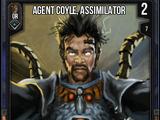 Agent Coyle, Assimilator