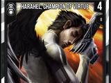 Harahel, Champion of Virtue