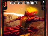 Agent Coyle, Firestarter