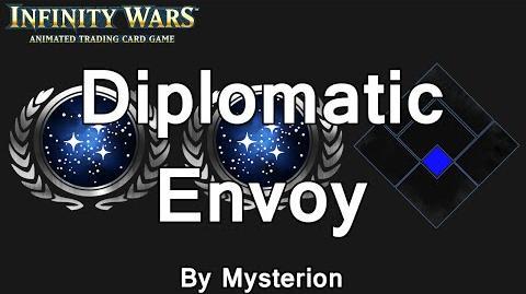 Infinity Wars - Decks - Diplomatic Envoy