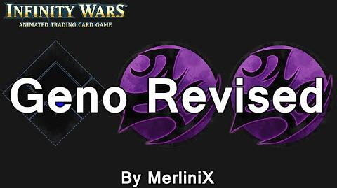 Infinity Wars - Decks - Geno Revised (By MerliniX)