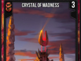 Crystal of Madness