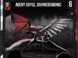 Agent Coyle, Divinedemonic