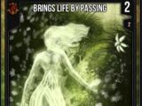 Brings Life By Passing