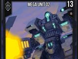 Mega Unit 02
