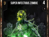 Super Infectious Zombie