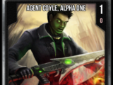 Agent Coyle, Alpha One