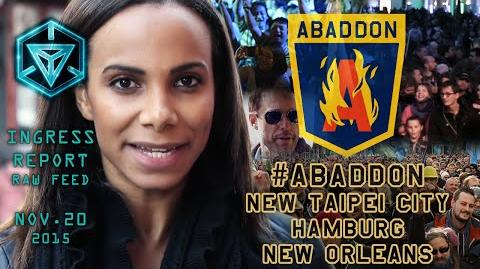 INGRESS REPORT - Abaddon - New Taipei City, Hamburg, New Orleans - Raw Feed November 20 2015
