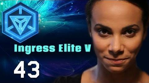 Elite V Agents Revealed INGRESS REPORT - EP43
