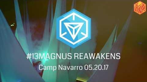 INGRESS REPORT 13MAGNUS Reawakens Highlights