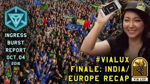 INGRESS BURST REPORT VIALUX FINALE INDIA EUROPE RECAP - October 04 2016