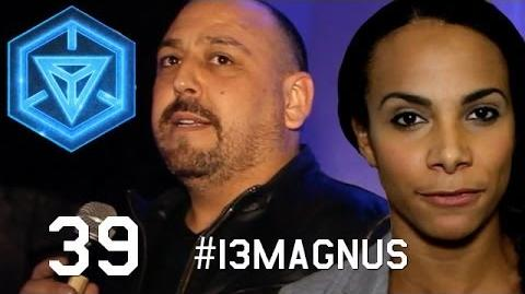 Special Edition - 13MAGNUS Finale INGRESS REPORT - EP39-0