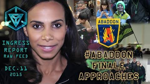 INGRESS REPORT - Abaddon Finale Approaches - Raw Feed December 11 2015