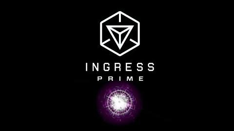 Ingress Prime - Out Now