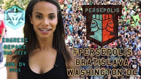 INGRESS REPORT - Persepolis - Bratislava and Washington DC - Raw Feed June 04 2015