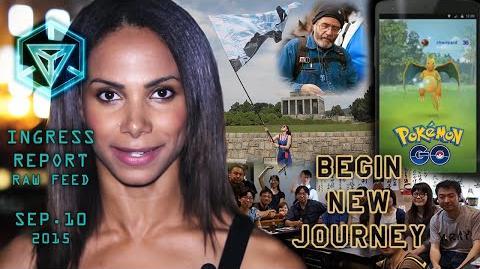 INGRESS REPORT - Begin New Journey - Raw Feed September 10 2015