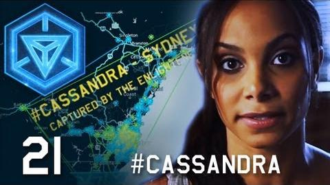 INGRESS REPORT Cassandra Begins - EP21