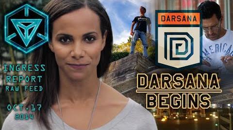 INGRESS REPORT - Raw Feed Oct 17 2014 - DARSANA BEGINS