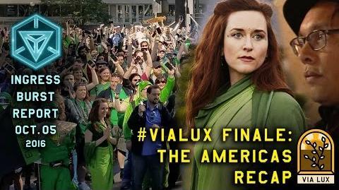INGRESS BURST REPORT VIALUX FINALE AMERICAS RECAP - October 05 2016
