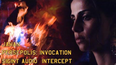 Jahan Persepolis - Invocation - Sigint Audio Intercept