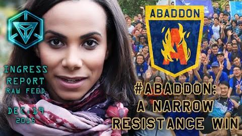 INGRESS REPORT - Abaddon A Narrow Resistance Win - Raw Feed December 19 2015
