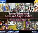 Trio of Mayhem! Love and Boyfriends!!