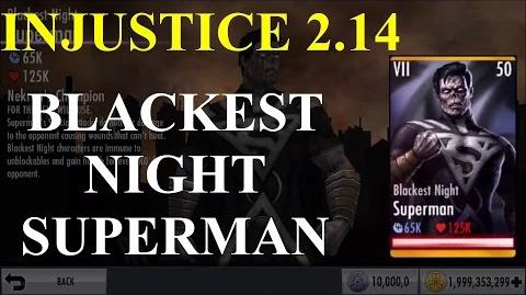 BLACKEST NIGHT SUPERMAN Special & Super Attacks INJUSTICE MOBILE UPDATE 2.14