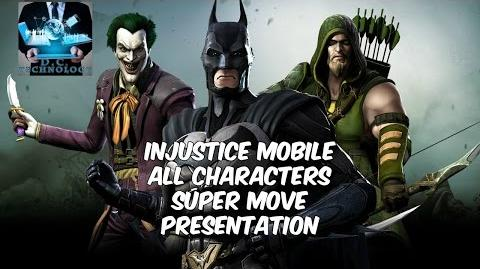 Injustice Mobile ALL CHARACTERS SUPER MOVES !!! UPDATED !!!