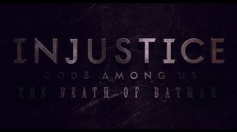 - Fan Film - Injustice Gods Among Us the death of Batman -