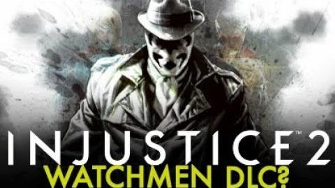 Injustice 2 - Watchmen Characters As DLC?!