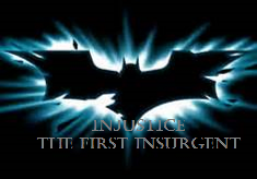 Injustice The First Insurgent 2